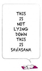 Savasana no es solo tumbarse, tiene también su técnica.